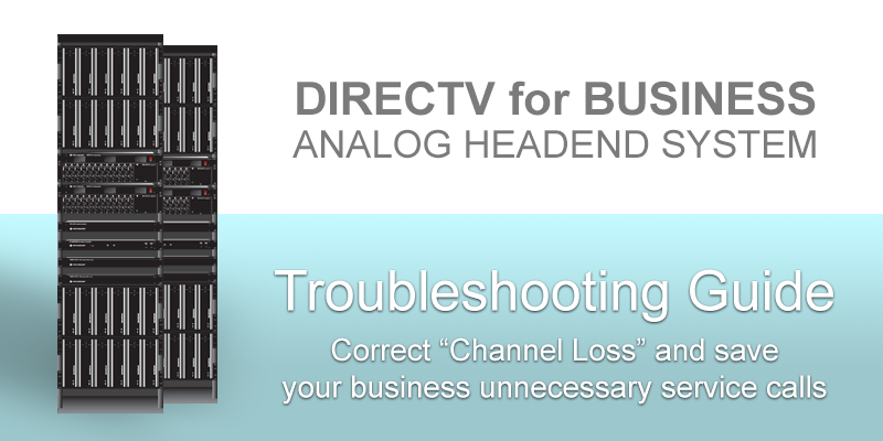 DIRECTV-Analog-Headend-System-Troubleshooting-Guide